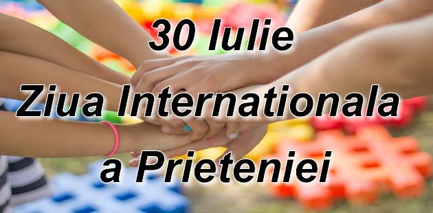 Mesaje Felicitari personalizate de Ziua Internationala a Prieteniei