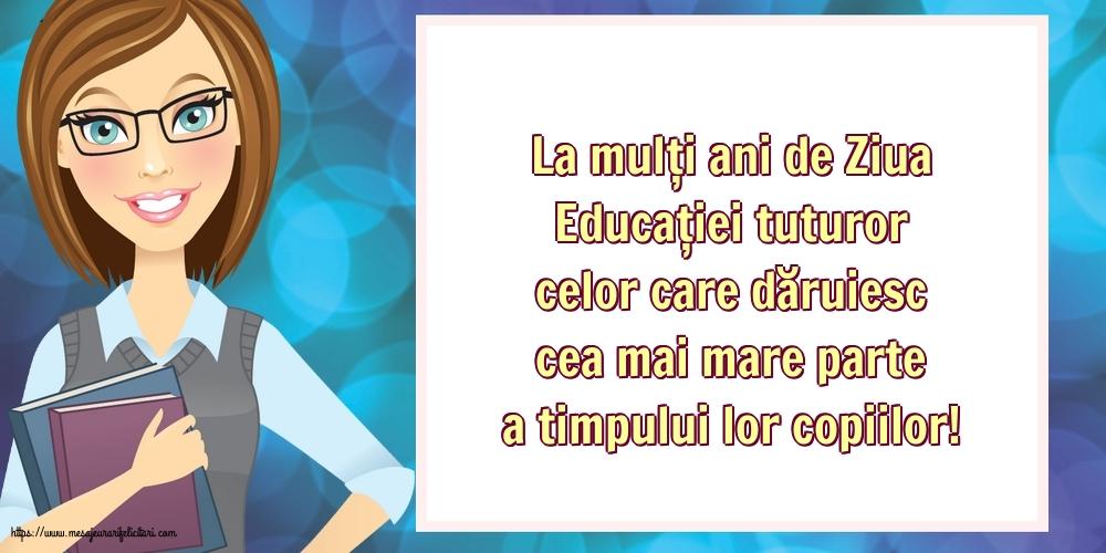Felicitari de Ziua Profesorului cu mesaje - 5 Octombrie - Ziua Mondială a Educaţiei