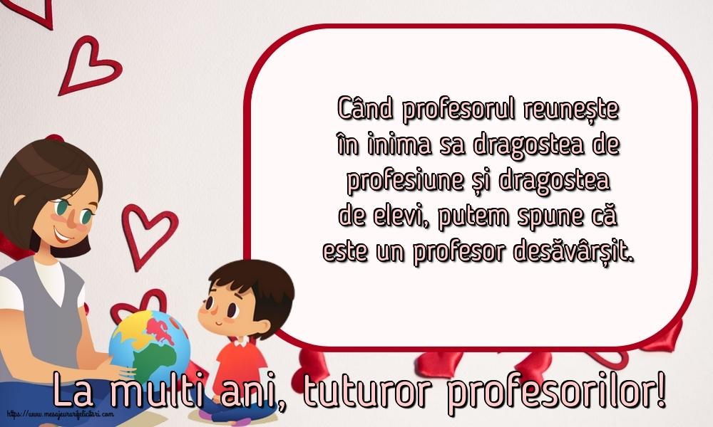 Felicitari de Ziua Profesorului cu mesaje - La multi ani, tuturor profesorilor!