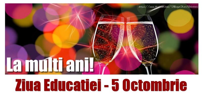 Cele mai apreciate felicitari de Ziua Profesorului cu sampanie - La multi ani! Ziua Educatiei - 5 Octombrie