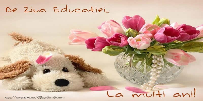 Felicitari de Ziua Profesorului cu buchete de flori - De Ziua Educatiei... La multi ani!