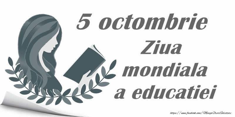 5 Octombrie. Ziua mondiala a educatiei!
