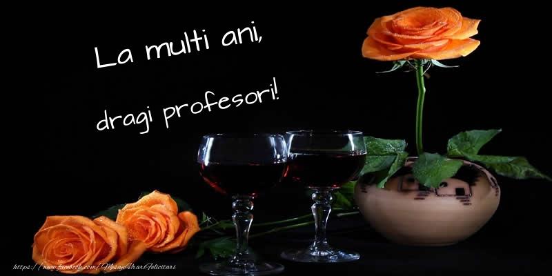 Felicitari de Ziua Profesorului cu flori - La multi ani, dragi profesori!