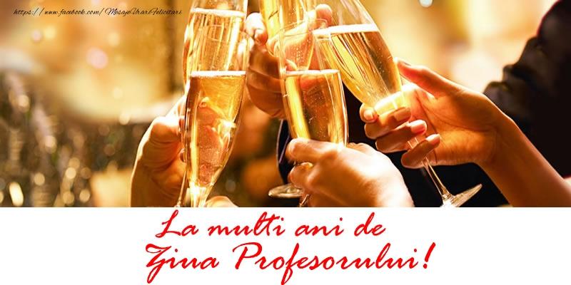 Felicitari de Ziua Profesorului cu sampanie - La multi ani de Ziua Profesorului!