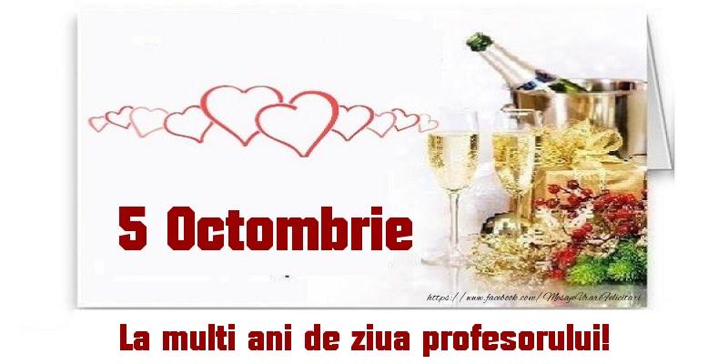 Cele mai apreciate felicitari de Ziua Profesorului cu sampanie - 5 Octombrie La multi ani de ziua profesorului!