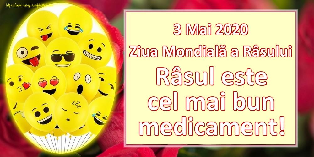 Felicitari de Ziua Râsului - 3 Mai 2020 Ziua Mondială a Râsului Râsul este cel mai bun medicament!