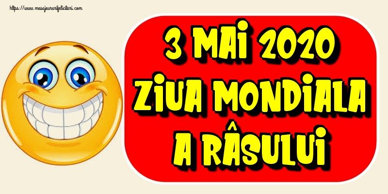 Felicitari de Ziua Râsului - 3 Mai 2020 Ziua Mondiala a Râsului