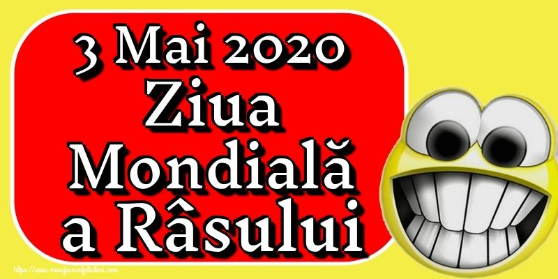 Felicitari de Ziua Râsului - 3 Mai 2020 Ziua Mondială a Râsului