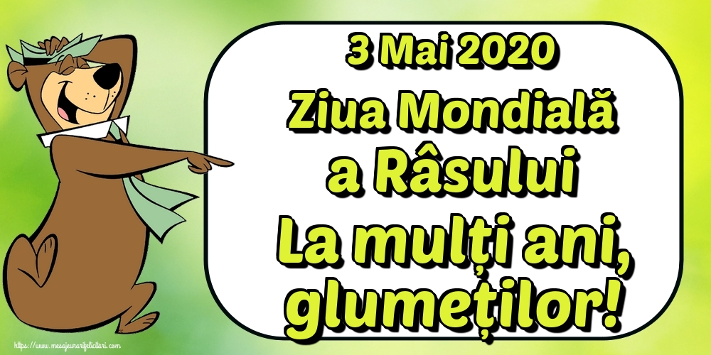 Felicitari de Ziua Râsului - 3 Mai 2020 Ziua Mondială a Râsului La mulți ani, glumeților! - mesajeurarifelicitari.com