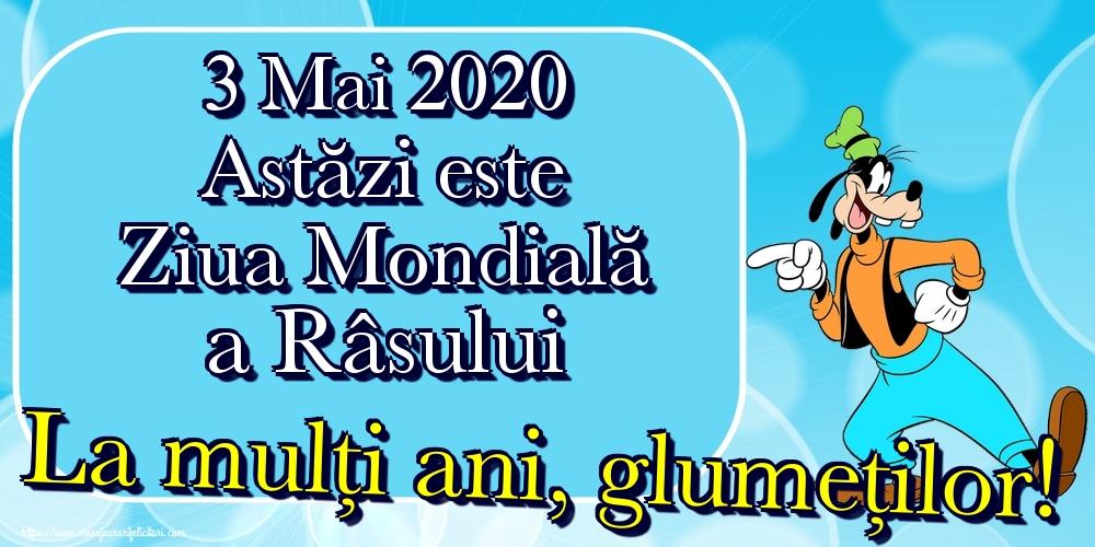 Felicitari de Ziua Râsului - 3 Mai 2020 Astăzi este Ziua Mondială a Râsului La mulți ani, glumeților! - mesajeurarifelicitari.com