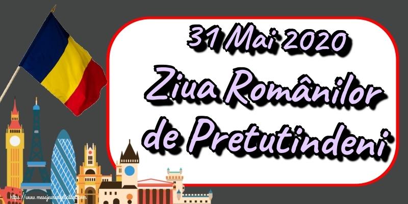 Felicitari de Ziua Românilor de Pretutindeni - 31 Mai 2020 Ziua Românilor de Pretutindeni