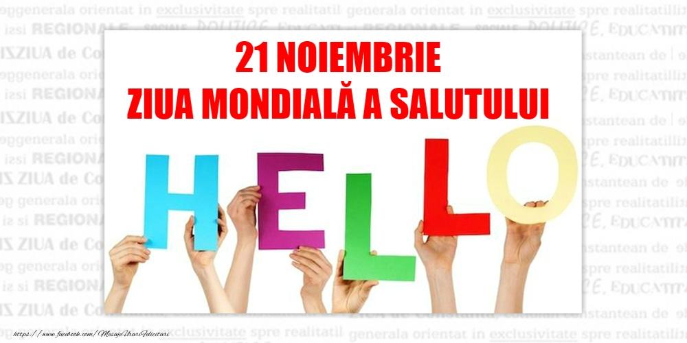 Felicitari de Ziua salutului - 21 Noiembrie - Ziua mondiala a salutului