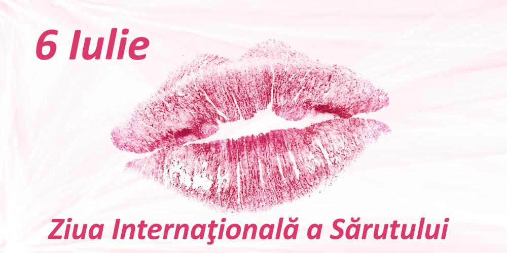 Felicitari de Ziua Sarutului - 6 Iulie - Ziua Internaţională a Sărutului
