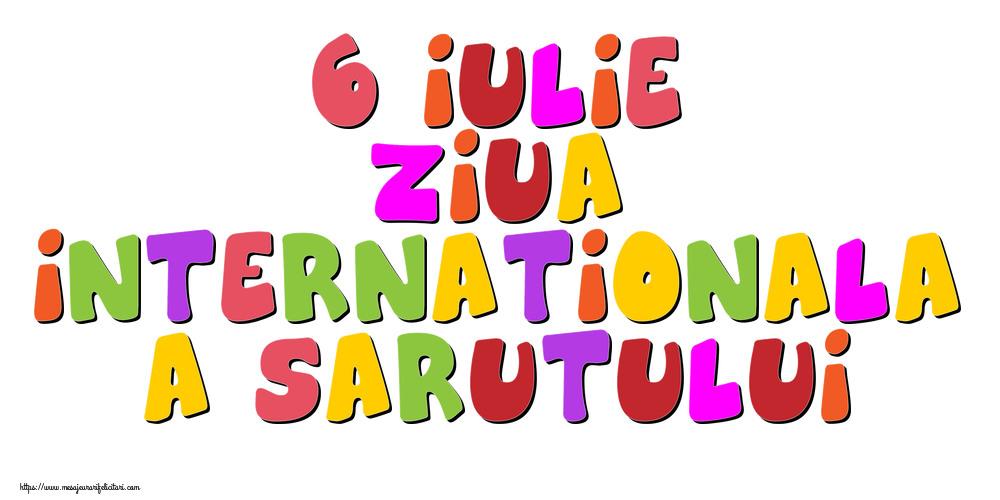 6 Iulie Ziua Internationala a Sarutului