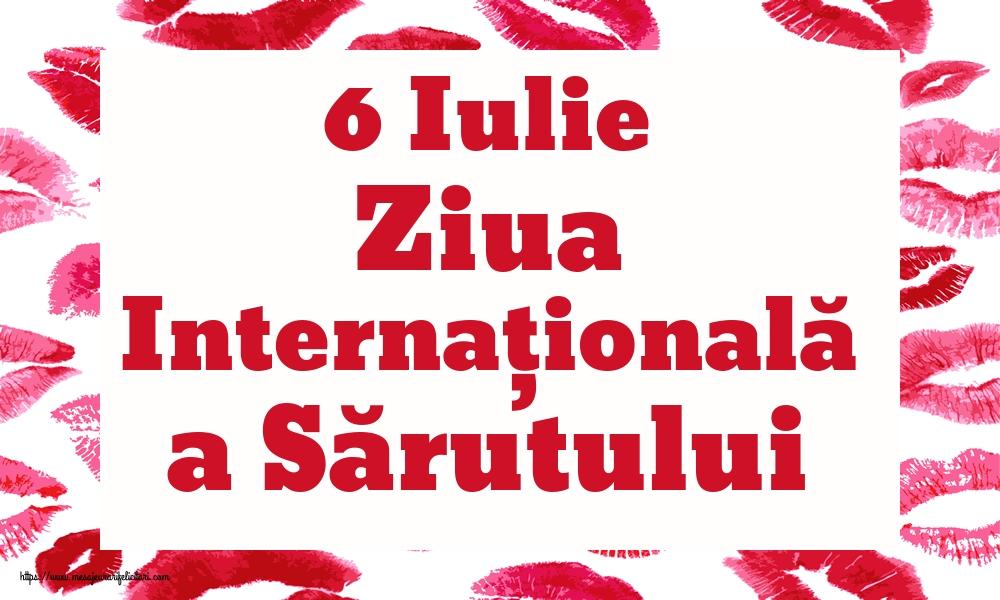 Cele mai apreciate felicitari de Ziua Sarutului - 6 Iulie Ziua Internațională a Sărutului
