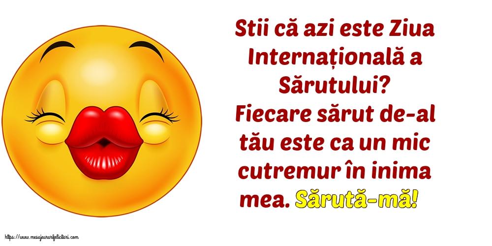 Stii că azi este Ziua Internațională a Sărutului?