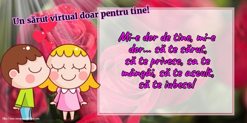 Felicitari de Ziua Sarutului - Un sărut virtual doar pentru tine! - mesajeurarifelicitari.com