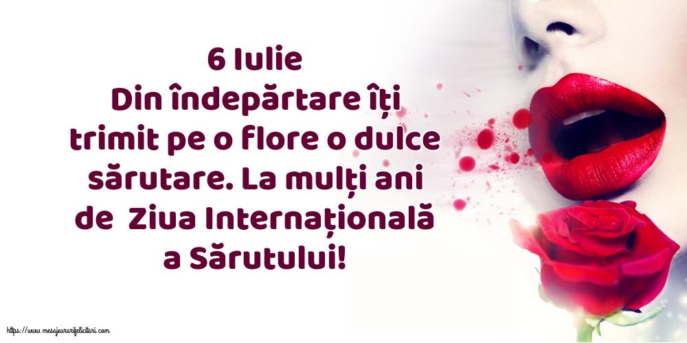 Felicitari de Ziua Sarutului cu mesaje - 6 Iulie