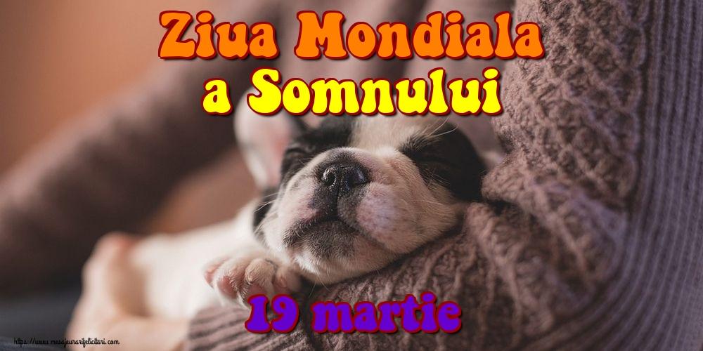 Felicitari de Ziua Somnului - Ziua Mondiala a Somnului 19 martie