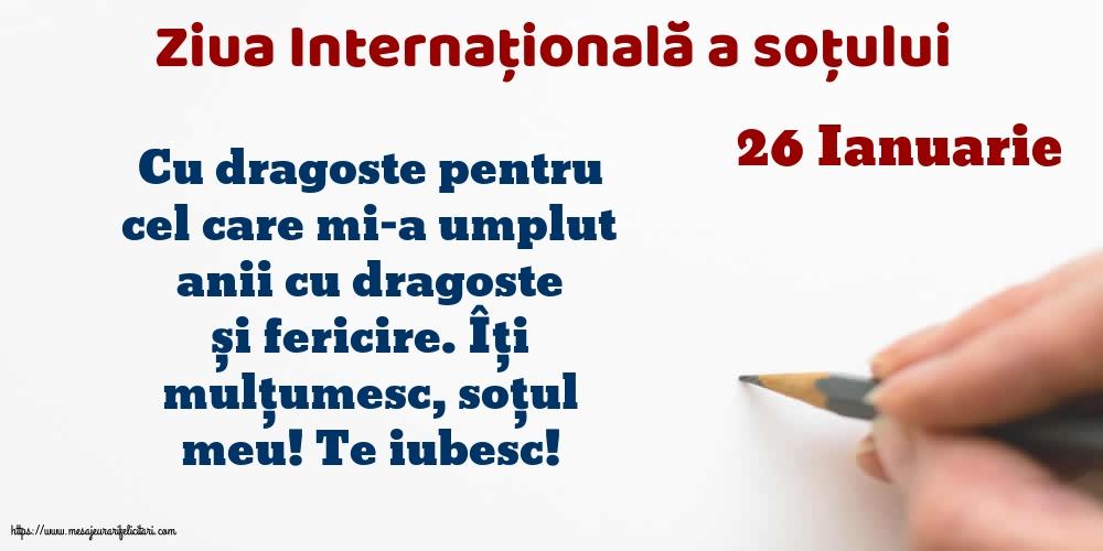 Felicitari de Ziua Sotului - 26 Ianuarie - Ziua Internațională a soțului