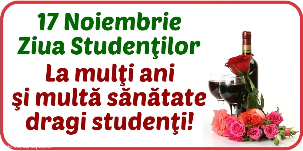 Ziua Internaţională a Studenţilor 17 Noiembrie Ziua Studenţilor La mulţi ani şi multă sănătate dragi studenţi!