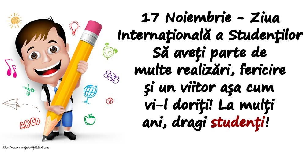 Ziua Internaţională a Studenţilor 17 Noiembrie - Ziua Internaţională a Studenţilor