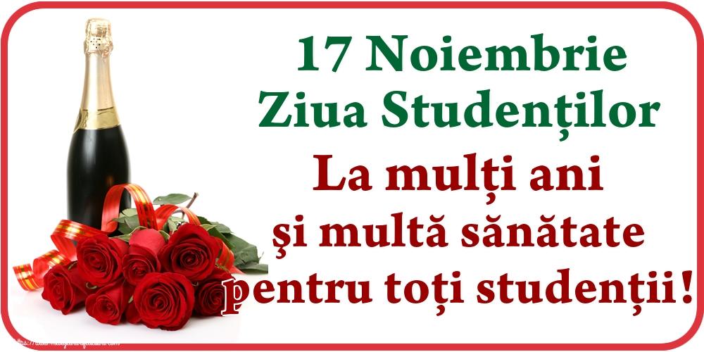 Ziua Internaţională a Studenţilor 17 Noiembrie Ziua Studenţilor La mulţi ani şi multă sănătate pentru toţi studenții!