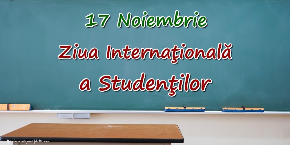 17 Noiembrie Ziua Internaţională a Studenţilor