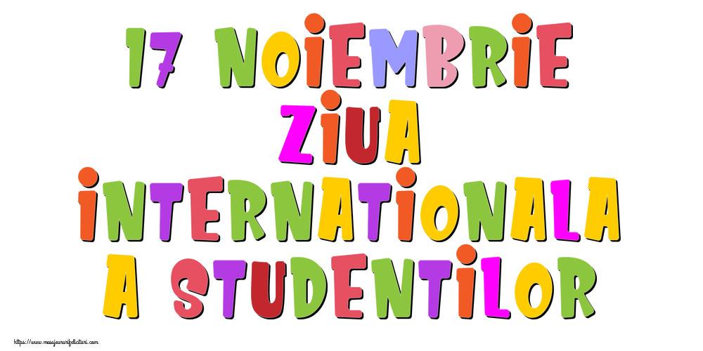 17 Noiembrie Ziua Internationala a Studentilor