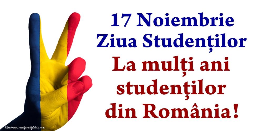 17 Noiembrie Ziua Studenţilor La mulţi ani studenţilor din România!