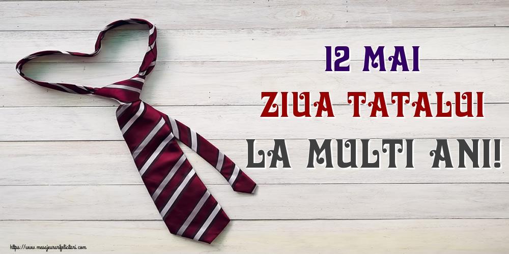 12 Mai Ziua Tatalui La multi ani!