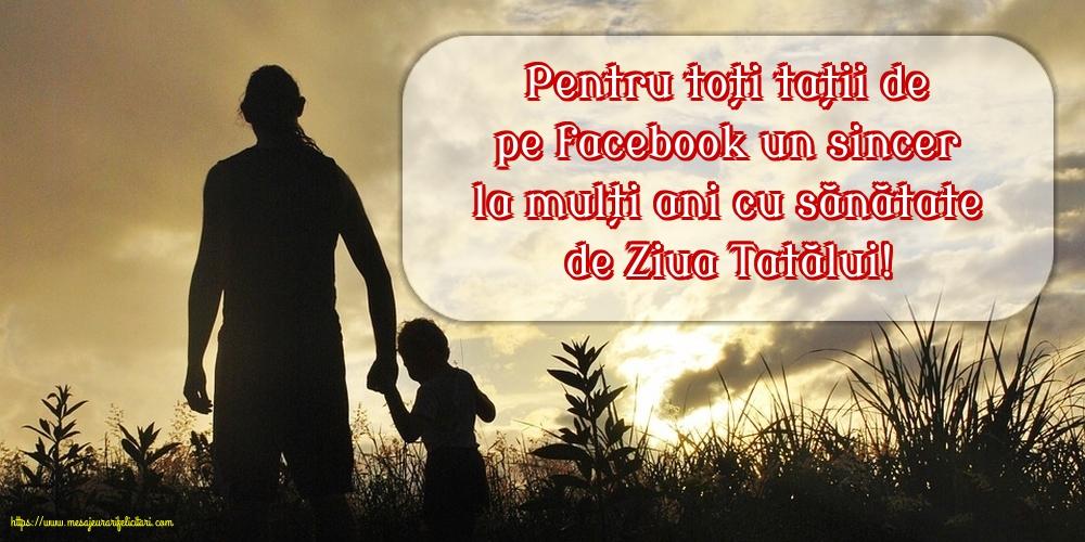 Felicitari de Ziua Tatalui - La mulți ani cu sănătate de Ziua Tatălui! - mesajeurarifelicitari.com