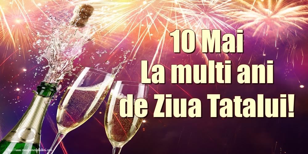 Felicitari de Ziua Tatalui cu sampanie - 10 Mai La multi ani de Ziua Tatalui!