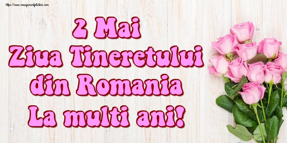 Felicitari de Ziua Tineretului - 2 Mai Ziua Tineretului din Romania La multi ani!
