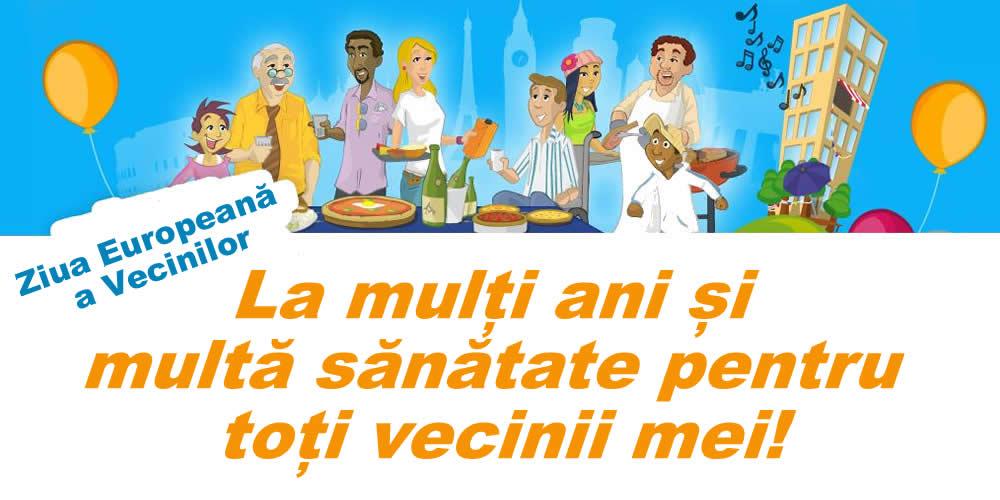 Cele mai apreciate felicitari de Ziua Vecinilor - Ziua Europeană a Vecinilor - La mulți ani și multă sănătate pentru toți vecinii mei!