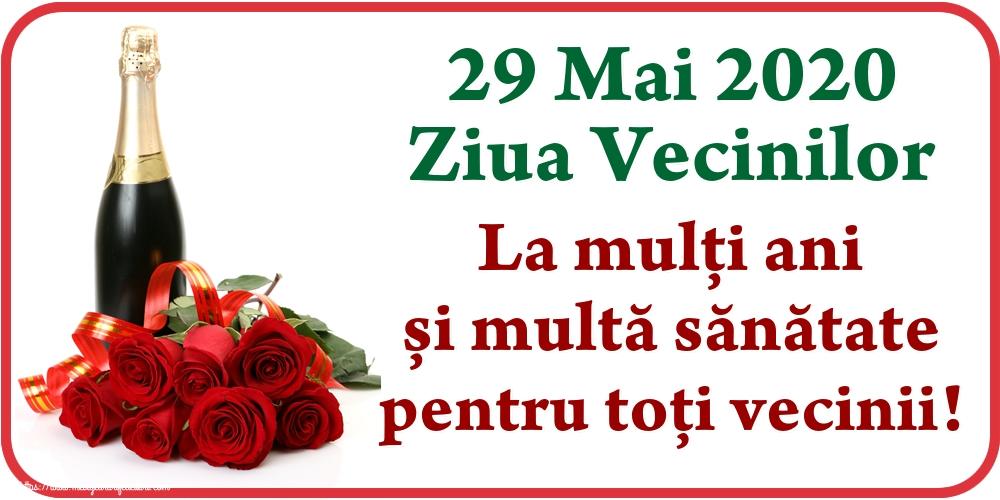Ziua Vecinilor 29 Mai 2020 Ziua Vecinilor La mulți ani și multă sănătate pentru toți vecinii!