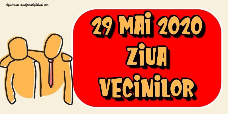 Felicitari de Ziua Vecinilor - 29 Mai 2020 Ziua Vecinilor