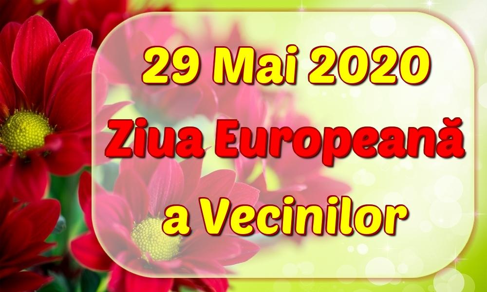 Felicitari de Ziua Vecinilor - 29 Mai 2020 Ziua Europeană a Vecinilor