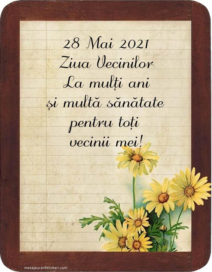 Felicitari de Ziua Vecinilor - 28 Mai 2021 Ziua Vecinilor La mulți ani