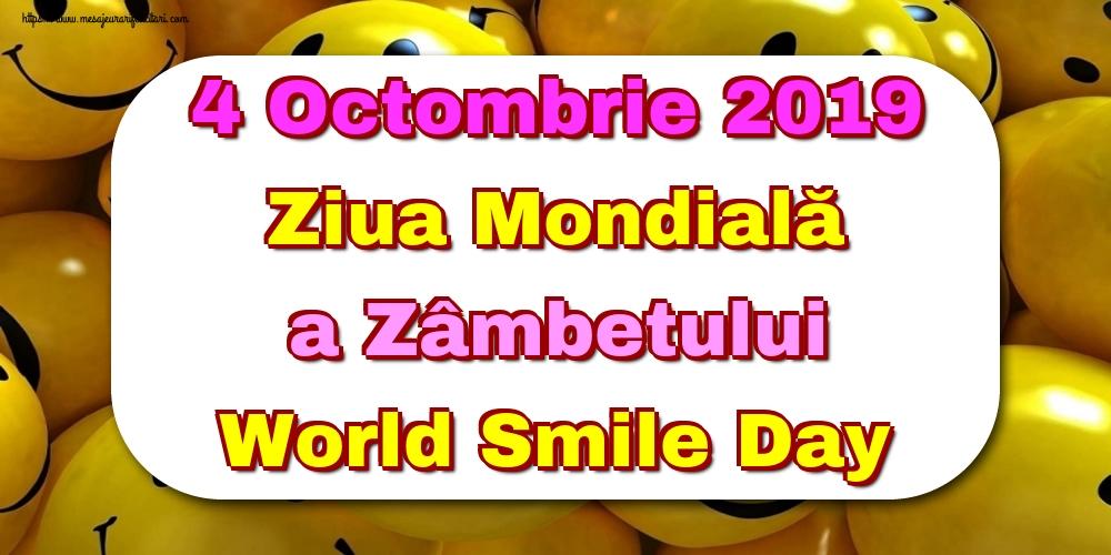 Felicitari de Ziua Zâmbetului - 4 Octombrie 2019 Ziua Mondială a Zâmbetului World Smile Day