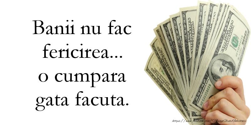 Mesaje de 1 Aprilie - Banii nu fac fericirea - mesajeurarifelicitari.com