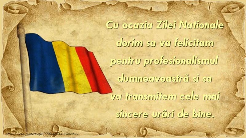 Cu ocazia Zilei Nationale dorim sa va felicitam