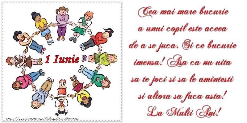 Mesaje de 1 Iunie - Cea mai mare bucurie a unui copil este aceea de a se juca - mesajeurarifelicitari.com