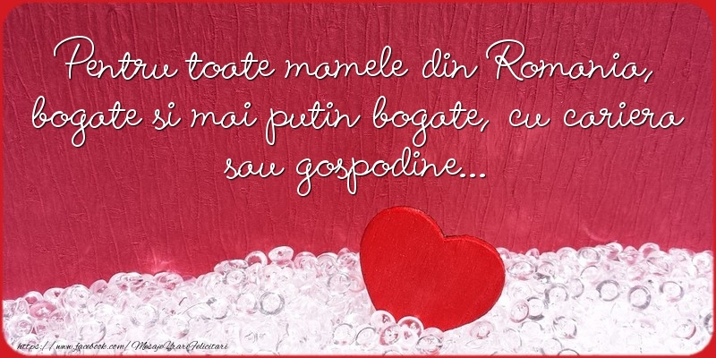 Mesaje de 8 Martie - Pentru toate mamele din Romania! - mesajeurarifelicitari.com