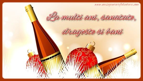 Mesaje de Anul Nou - La multi ani, sanatate, dragoste si bani - mesajeurarifelicitari.com