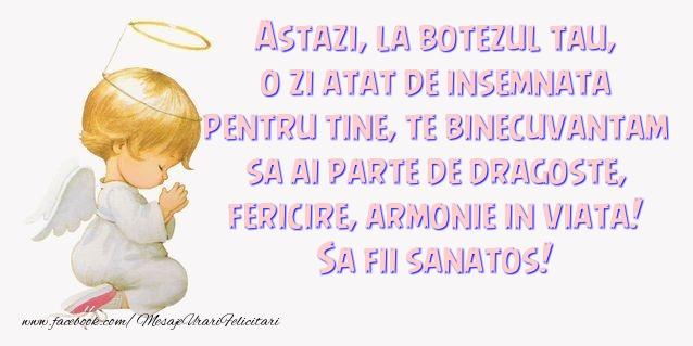 Mesaje de Botez - Astazi, la botezul tau, o zi atat de insemnata pentru tine - mesajeurarifelicitari.com