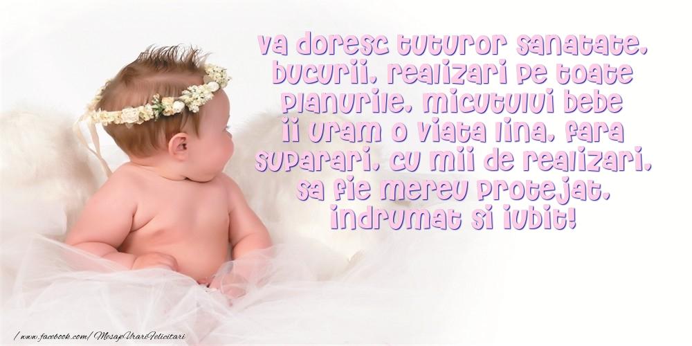 Mesaje de Botez - Micutului bebe ii uram o viata lina, fara suparari, cu mii de realizari - mesajeurarifelicitari.com