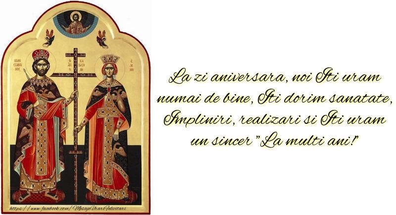 Mesaje de Sfintii Constantin si Elena - La zi aniversara, noi Iti uram numai de bineb - mesajeurarifelicitari.com