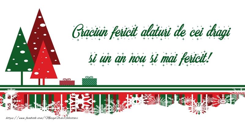 Craciun fericit alaturi de cei dragi si un an nou si mai fericit!