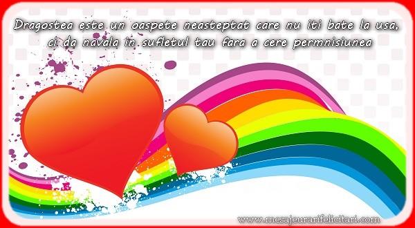 Dragostea este un oaspete neasteptat care nu iti bate la usa